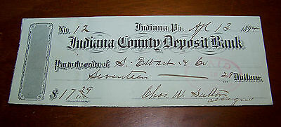 Vtg April 13, 1894 Indiana County Deposit Bank Pennsylvania Old Check Litho