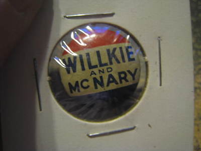 VINTAGE POLITICAL PIN BACK BUTTON WILLKIE AND MCNARY McNARY RED WHITE BLUE