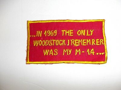 b4681 US Vietnam Novelty Patch In 1969 The Only Woodstock I Remember Was My M14
