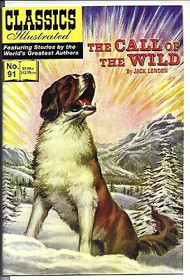 Classics Illustrated #91 The Call of the Wild HRN 170 (2008) NM-NM+  London