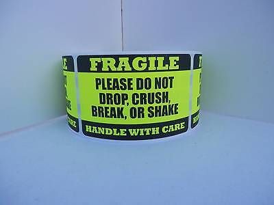 FRAGILE HANDLE/CARE DO NOT DROP CRUSH BREAK SHAKE fluor chartreuse label 250/rl