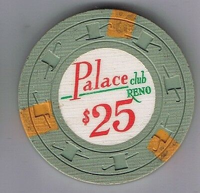 Palace Club Hotel $25.00 H&C Mold Two Lines In $ Casino Chip Reno Nevada 1960