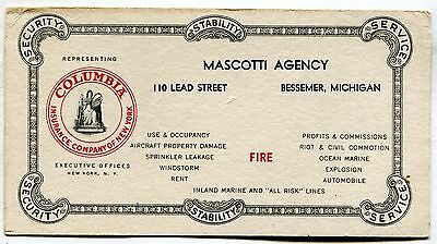 Bessemer, Mich., Mascotti Agency, Columbia Insurance Co. of America, Ink Blotter
