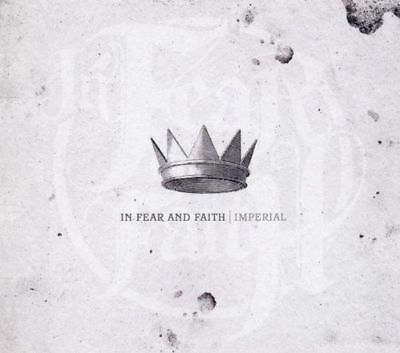 In Fear And Faith - Imperial NEW CD ALBUM