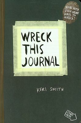 Wreck This Journal: To Create is to Des - Keri Smith - BRAND NEW PB BOOK