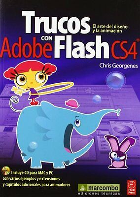 Trucos con Adobe Flash CS4 Chris Georgenes Marcombo 1 424 pages Broche Book