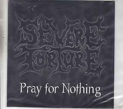 """SEVERE TORTURE - pray for nothing / rest in flames 7"""""""