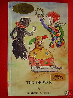 SIGNED Tug of War Barbara A Scott 1993 Book May Davenport Publishers 1st Edition