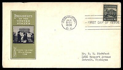 WA DC JUL 11 1938 US PRESIDENTS BUILDING THE 1ST WHITE HOUSE CACHET ON FDC