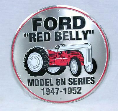 Ford Red Belly Tractor Model 8N Series 1947-1952 Round Aluminum Sign Farming