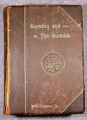 RARE 1892 SWEDEN AND THE SWEDES History NORWAY William Thomas SCANDINAVIA Swede