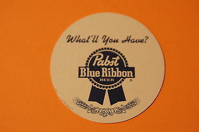 Beer Coaster ~ PABST BLUE RIBBON ~ What'll You Have? PBR ~ Milwaukee, WISCONSIN