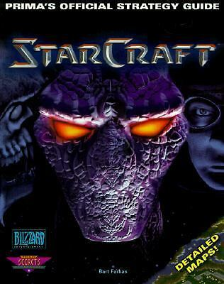 Starcraft : Prima's Official Strategy Guide, Farkas, Bart, Good Book