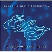 ELO * ELECTRIC LIGHT ORCHESTRA * LIVE at WINTERLAND 76 * CD