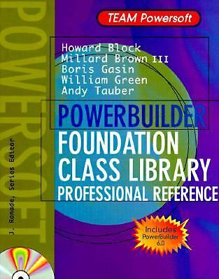 Powerbuilder Foundation Class Library Professional Reference (Team Powersoft Se