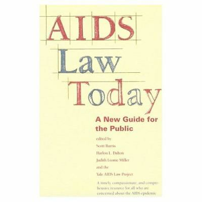 AIDS Law Today : A New Guide for the Public (1993, Paperback)