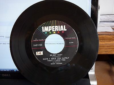 """45 RICKY NELSON """"BE-BOP BABY"""" IMPERIAL IMP-153 VG+ NO COVER"""