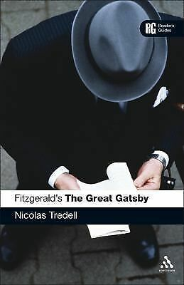 Reader's Guides: Fitzgerald's the Great Gatsby : A Reader's Guide by Tredell...