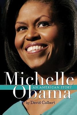 Michelle Obama: An American Story, Colbert, David, Good Condition, Book