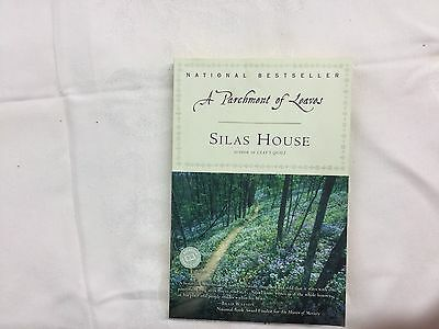 Ballantine Reader's Circle Ser.: A Parchment of Leaves by Silas House Signed