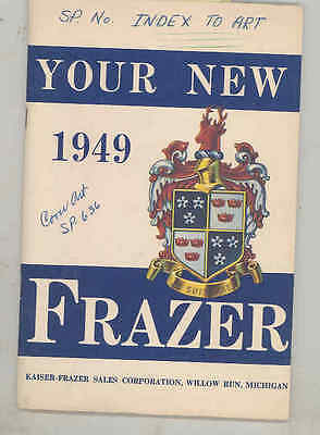 1949 Frazer ORIGINAL Owner's Manual Sample From Factory Ad Agency wu9362