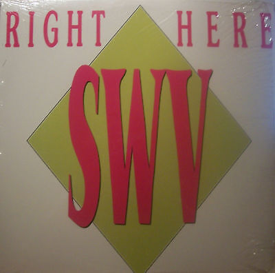 "SWV - Right Here ~ 12"" Single PS US PRESS"