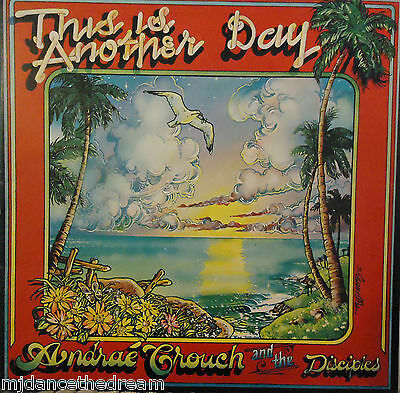 ANDRAE CROUCH & DISCIPLES - This Is Another Day ~ GATEFOLD VINYL LP