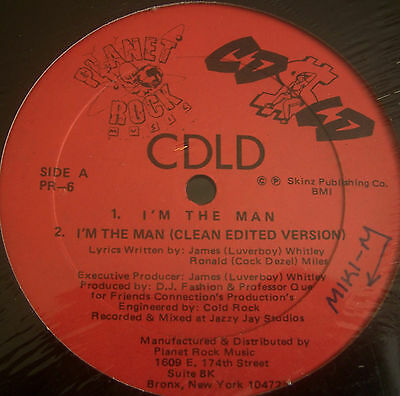 "CDLD ~ Im The Man ~ 12"" Single USA PRESS"