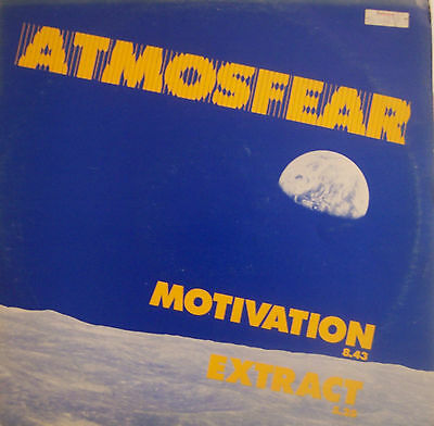 """ATMOSFEAR ~ Motivation / Extract ~ 12"""" Single PS"""