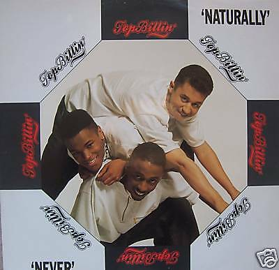 "TOP BILLIN ~ Naturally ~ 12"" Single PS"