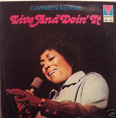 CARMEN McRAE - Live & Doin It - VINYL LP