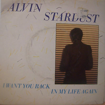 """ALVIN STARDUST - I Want You Back In My - 7"""" Single PS"""