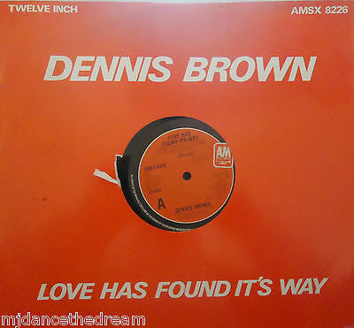 """DENNIS BROWN - Love Has Found Its Way ~ 12"""" Single PS"""