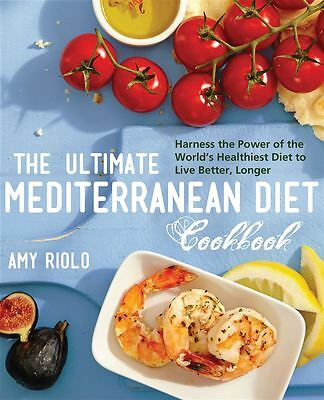 The Ultimate Mediterranean Diet Cookbook by Amy Riolo - Paperback - NEW - Book
