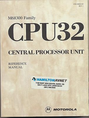 Motorola M68300 Family CPU32 Central Processor Unit Reference Manual 1990 VGC