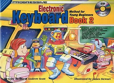 Progressive Keyboard Method for Young Beginners: Book 2 / CD Pack. 9780947183424