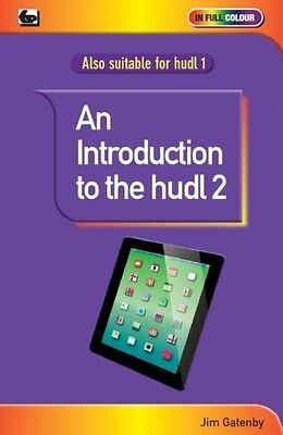 An Introduction to the Hudl 2 (Paperback), Jim Gatenby, 9780859347518