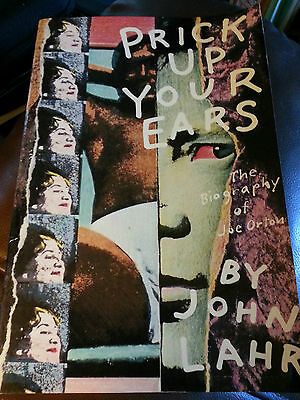 PRICK UP YOUR EARS : The Biography of Joe Orton by John Lahr  ~ 1986 PB 1ST ED!