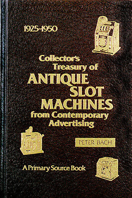 Collector's Treasury of Antique Slot Machines