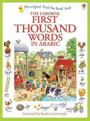 The Usborne First Thousand Words in Arabic Book - Very Beginners Picture Basics