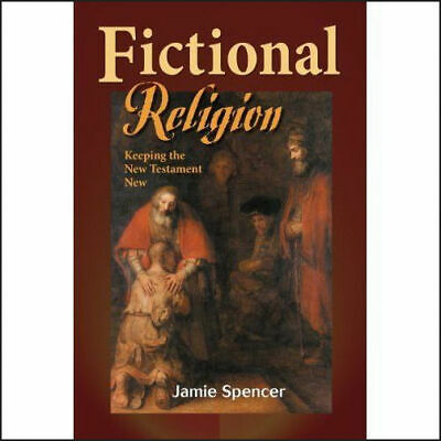 """Fictional Religion"" by Jamie Spencer, Polebridge Press (Paperback, 2011)"