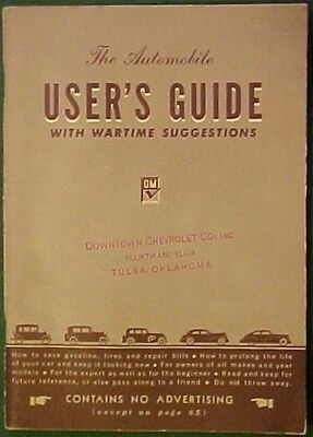 The Automobile Users Guide With Wartime Suggestions