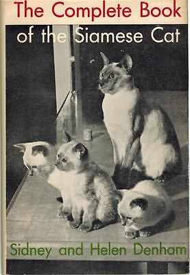 The Complete Book of the Siamese Cat 1971 Sidney and Helen Denham Hardback