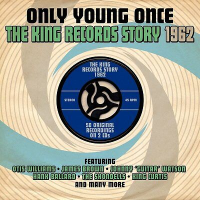 Only Young Once: The King Records Story 1962 NEW AND SEALED 2CD ORIGINALS