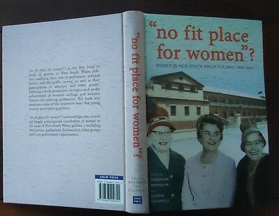 """No Fit Place for Women""?  Women in N.S.W. Politics - Brennan & Chappell - 1stEd"