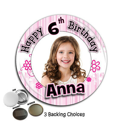 Personalised Happy Birthday PHOTO Badge 75mm N37 Any Age Pin Magnet Mirror