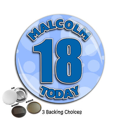 Personalised 75mm 18th 21st 30th 40th 50th Birthday Badge N56 Pin Magnet Mirror