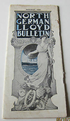 NORTH GERMAN LLOYD BULLETIN- AUGUST 1907- 16 PAGES- SAILINGS FOR ALL SERVICES