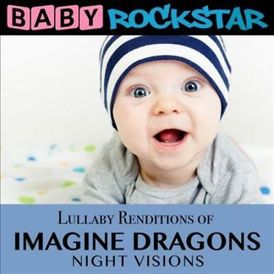 Baby Rockstar - Lullaby Renditions Of Imagine Dragons: Night Visions New Cd