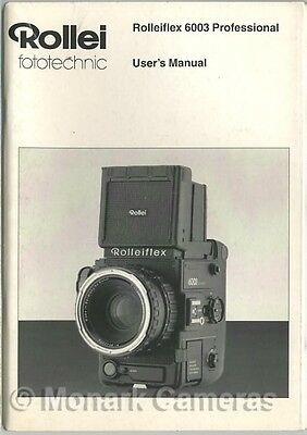 Rollei 6003 Professional Camera Instruction Manual, More Rolleiflex Books Listed